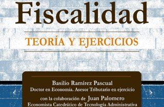 Fiscalidad. Teoría y Ejercicios